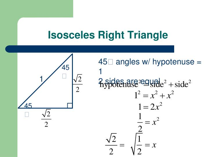 Isosceles right triangle