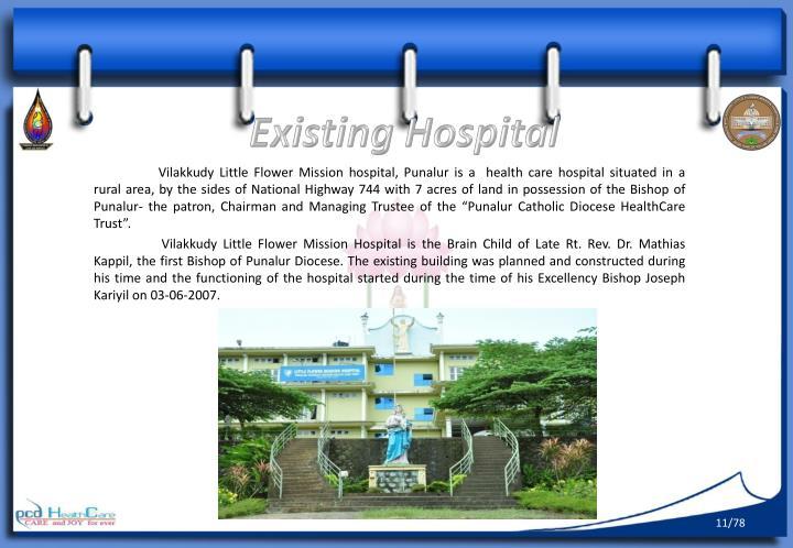 Existing Hospital