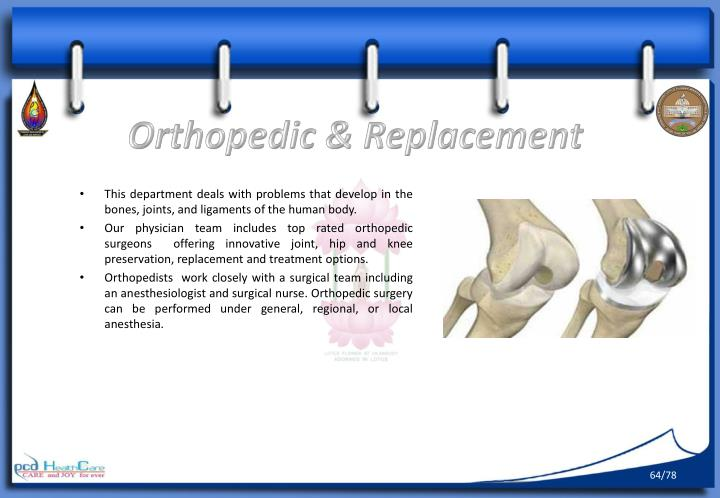 Orthopedic & Replacement