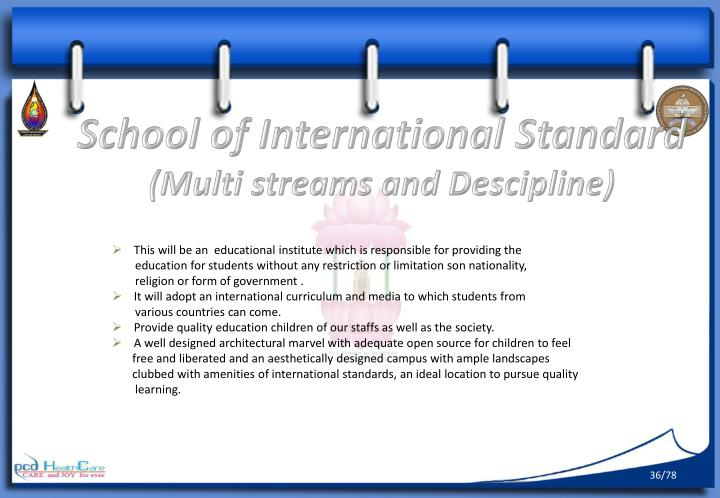 School of International Standard