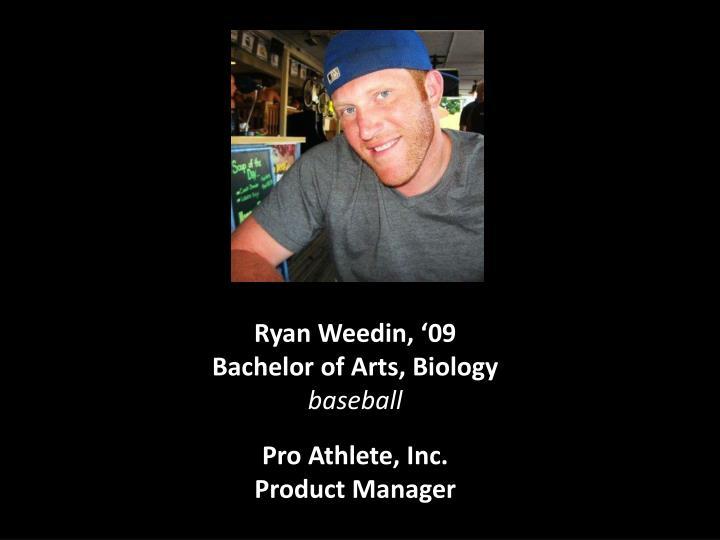 Ryan Weedin, '09
