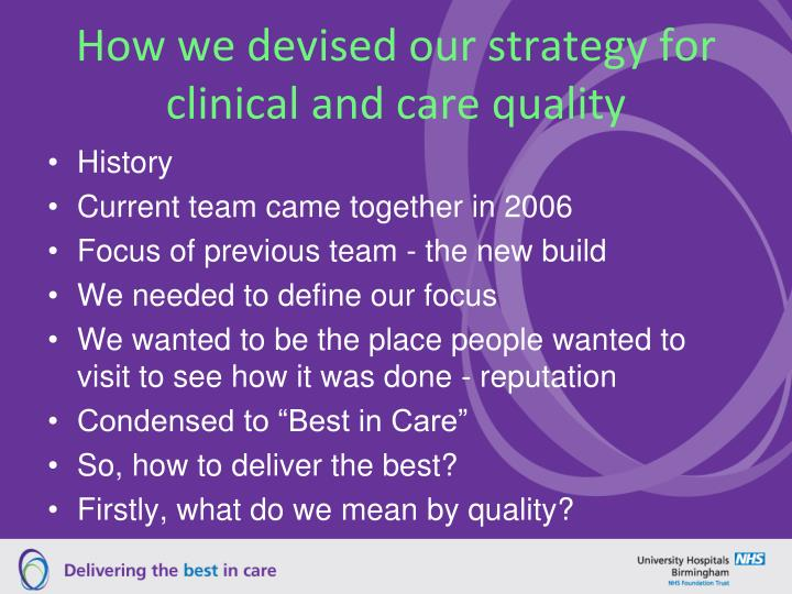 How we devised our strategy for clinical and care quality