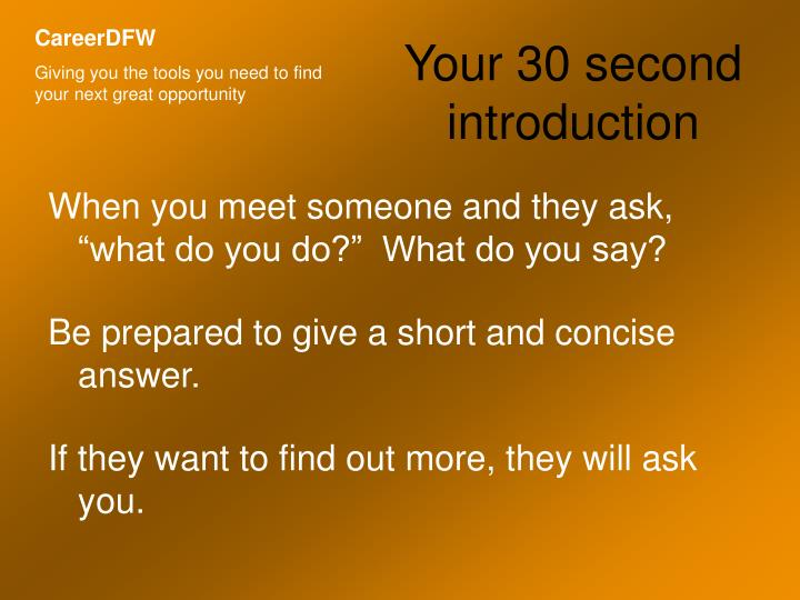 Your 30 second introduction1