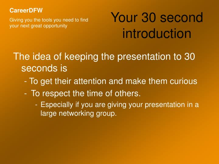 Your 30 second introduction2