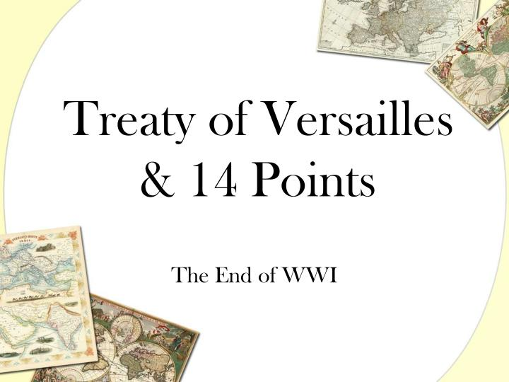 history treaty of versailles essay How can the answer be improved.