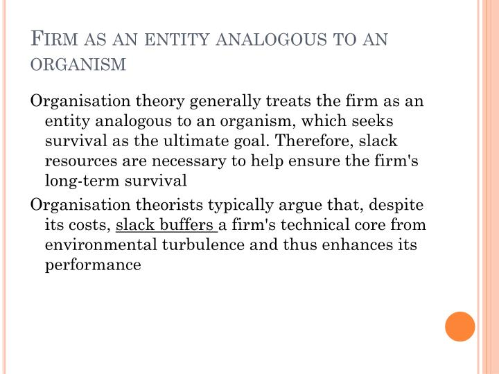 Firm as an entity analogous to an organism