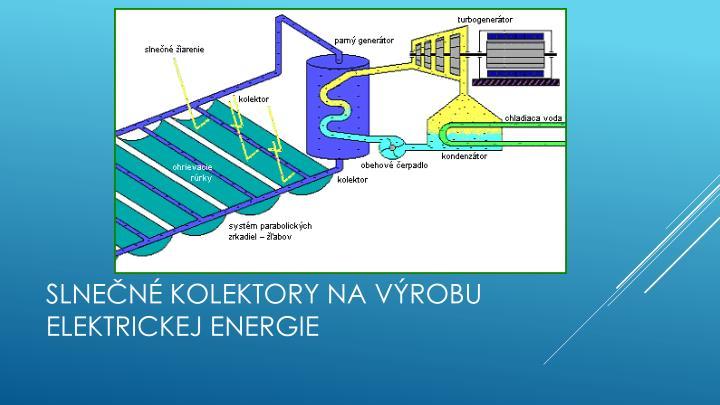 Slnečné kolektory na výrobu elektrickej energie