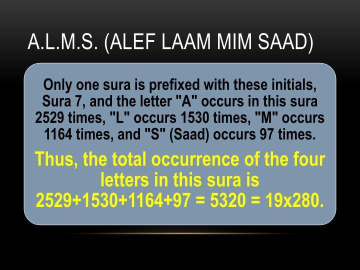 A.L.M.S. (Alef Laam Mim Saad)