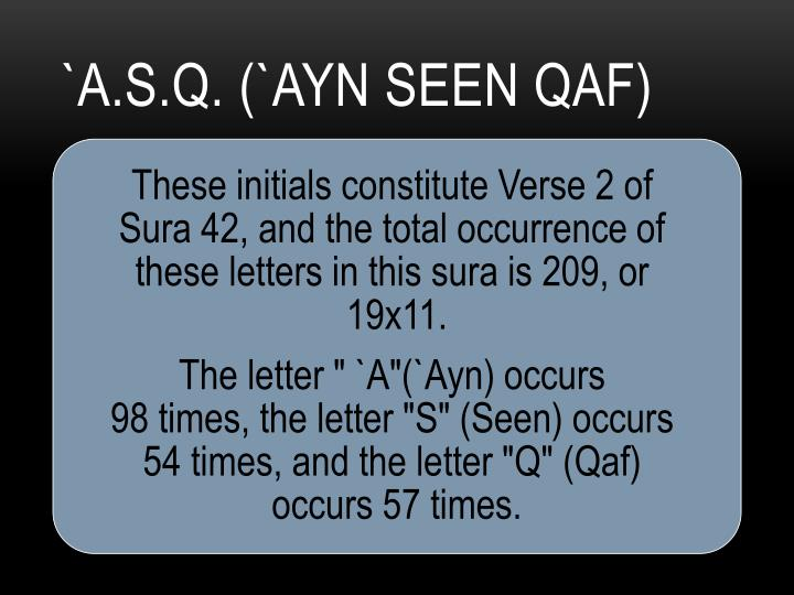 `A.S.Q. (`Ayn Seen Qaf)