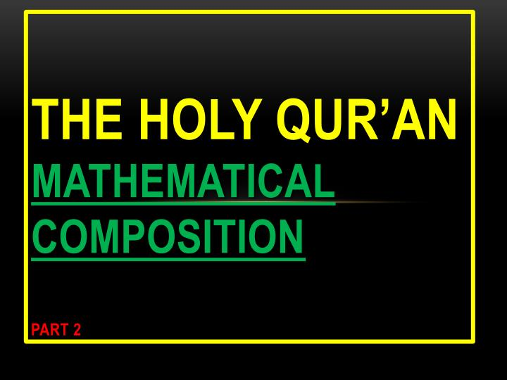 The holy qur an mathematical composition part 2