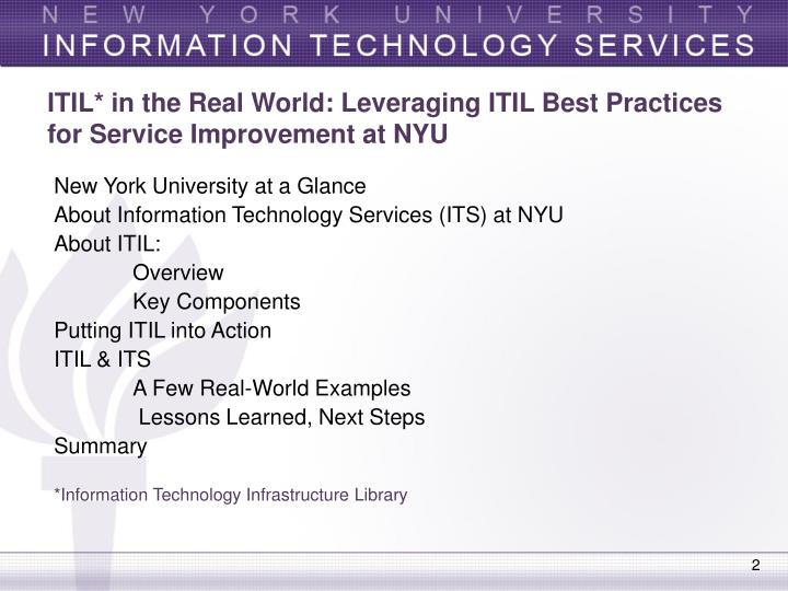 Itil in the real world leveraging itil best practices for service improvement at nyu