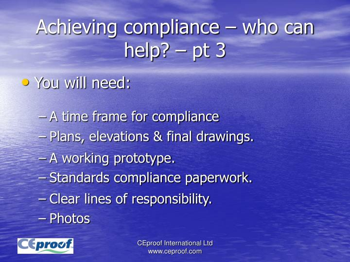 Achieving compliance – who can help? – pt 3
