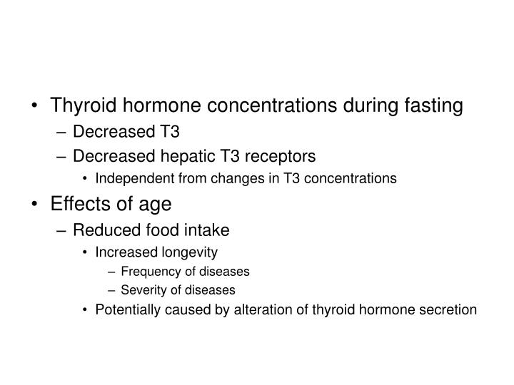 Thyroid hormone concentrations during fasting