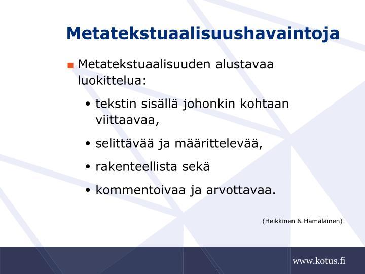 Metatekstuaalisuushavaintoja
