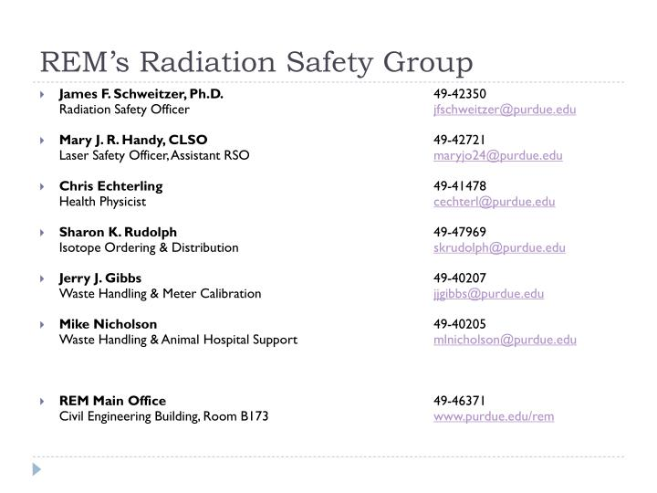 REM's Radiation Safety Group