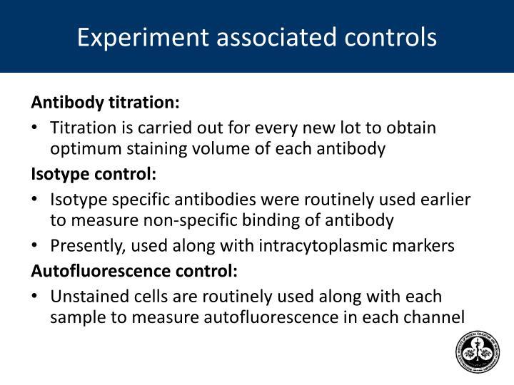 Experiment associated controls