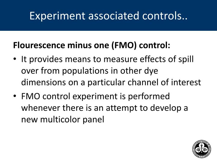 Experiment associated controls..