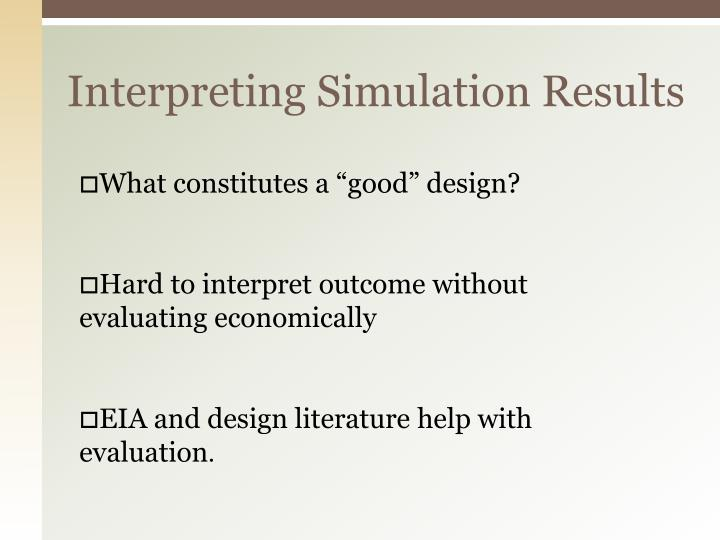 Interpreting Simulation Results