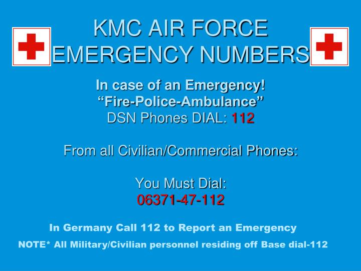 KMC AIR FORCE EMERGENCY NUMBERS