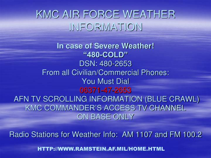 KMC AIR FORCE WEATHER INFORMATION