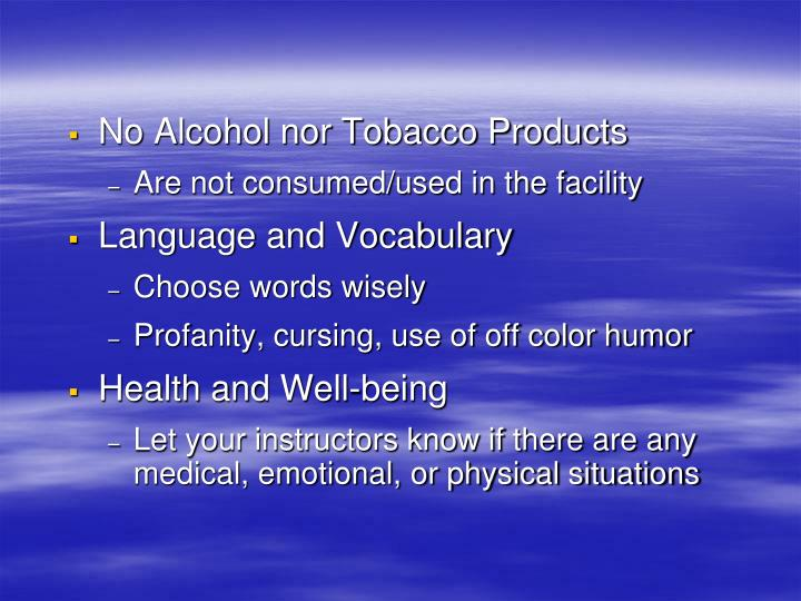 No Alcohol nor Tobacco Products