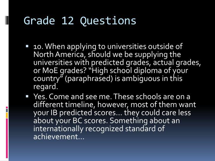 Grade 12 Questions
