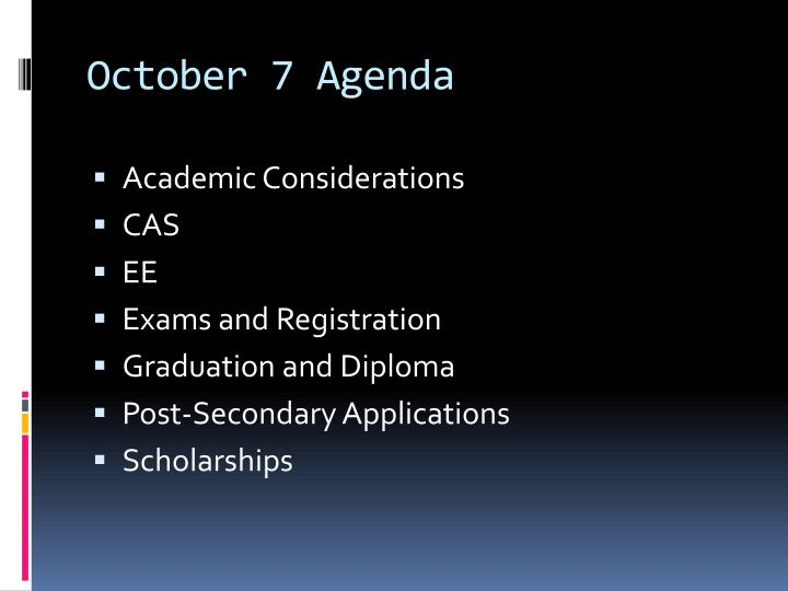 October 7 Agenda