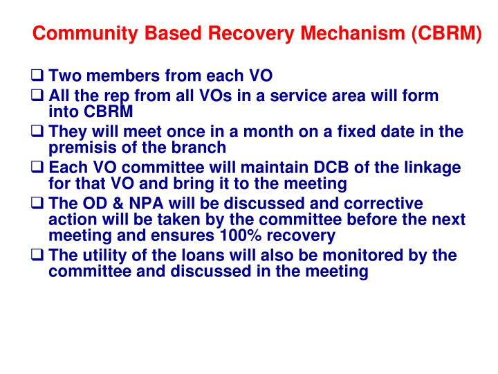 Community Based Recovery Mechanism (CBRM)
