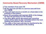 community based recovery mechanism cbrm
