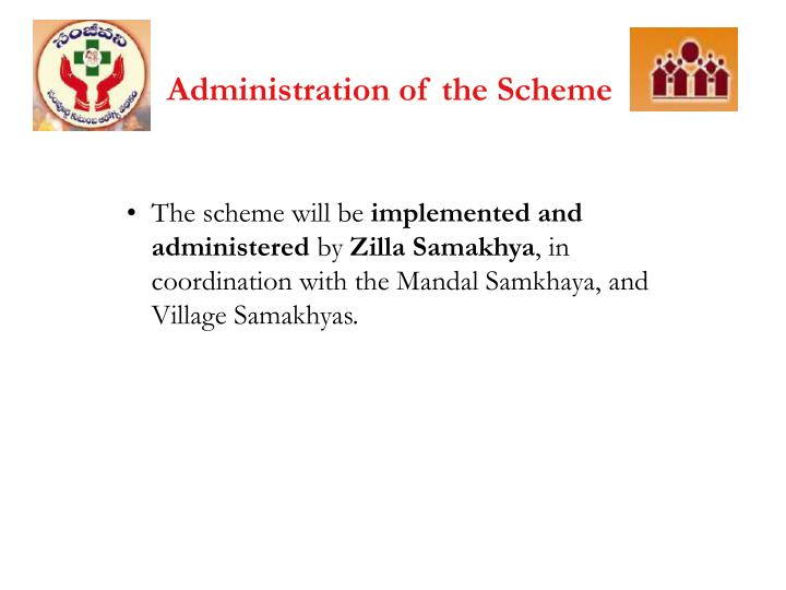Administration of the Scheme