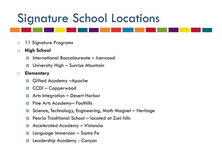 Signature School Locations