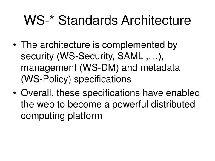 WS-* Standards Architecture
