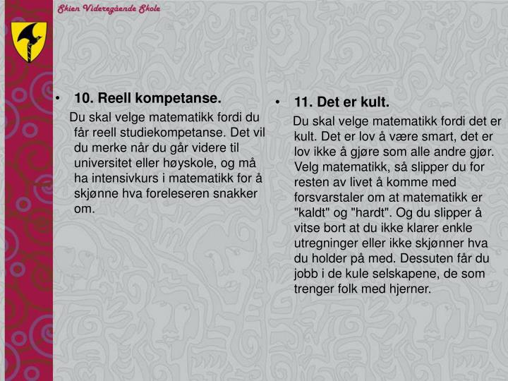 10. Reell kompetanse.