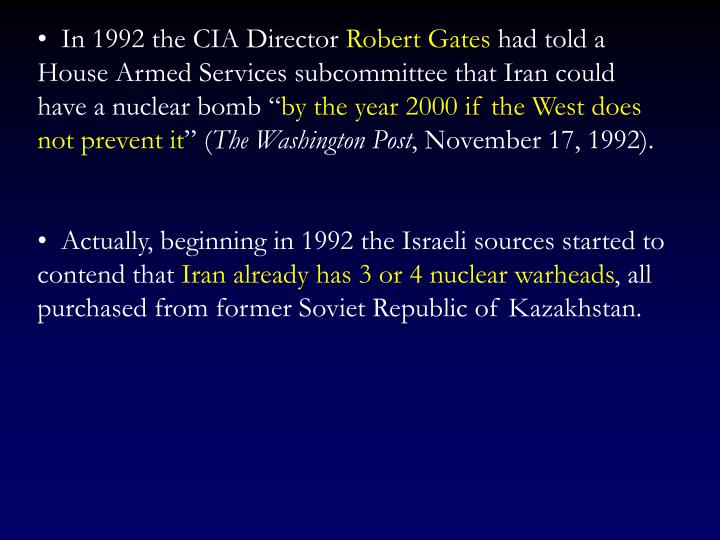 In 1992 the CIA Director