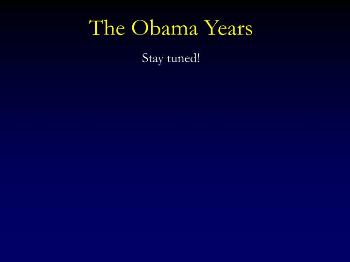 The Obama Years
