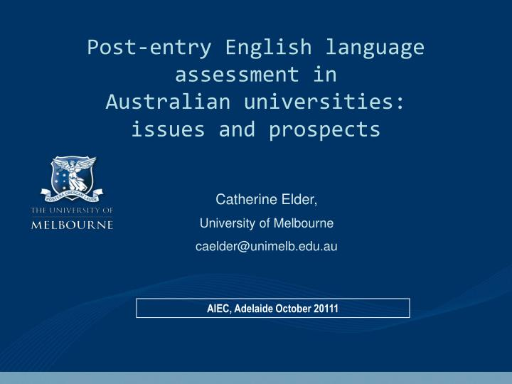 Post-entry English language assessment in