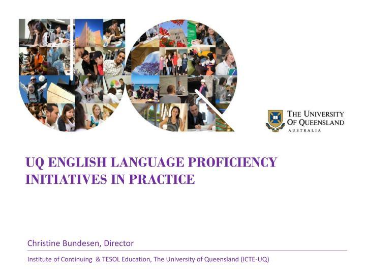 UQ English Language proficiency initiatives in practice