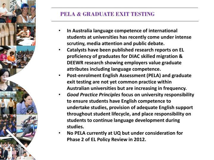 PELA & GRADUATE EXIT TESTING