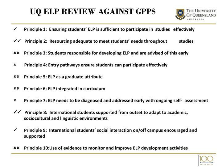 UQ ELP Review Against GPPs
