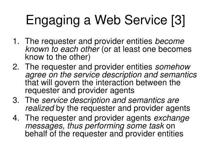 Engaging a Web Service [3]