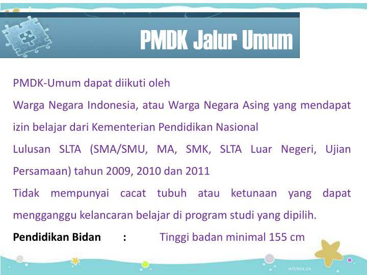 PMDK Jalur Umum