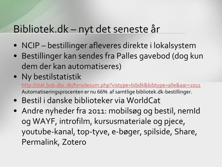 Bibliotek.dk – nyt det seneste år