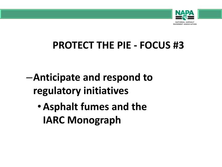 PROTECT THE PIE - FOCUS #3