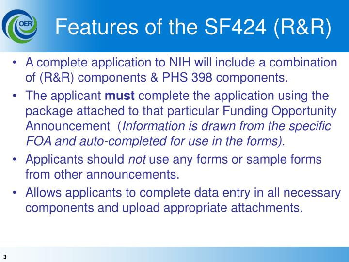 Features of the SF424 (R&R)