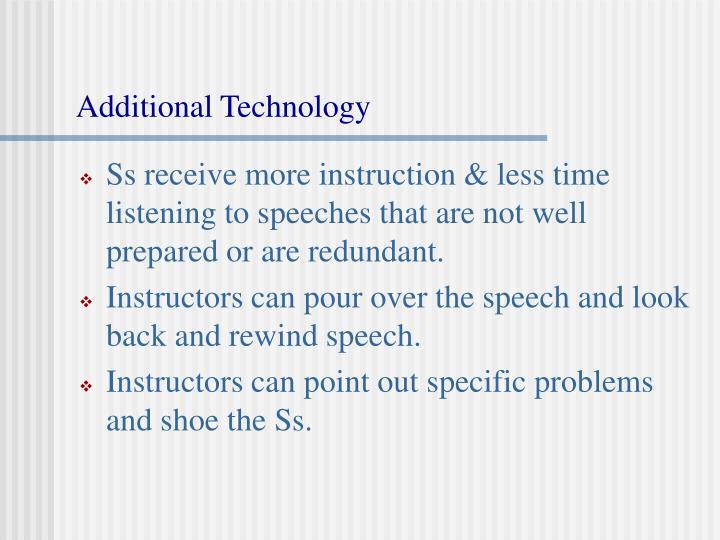 Additional Technology