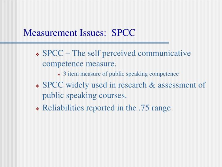 Measurement Issues:  SPCC
