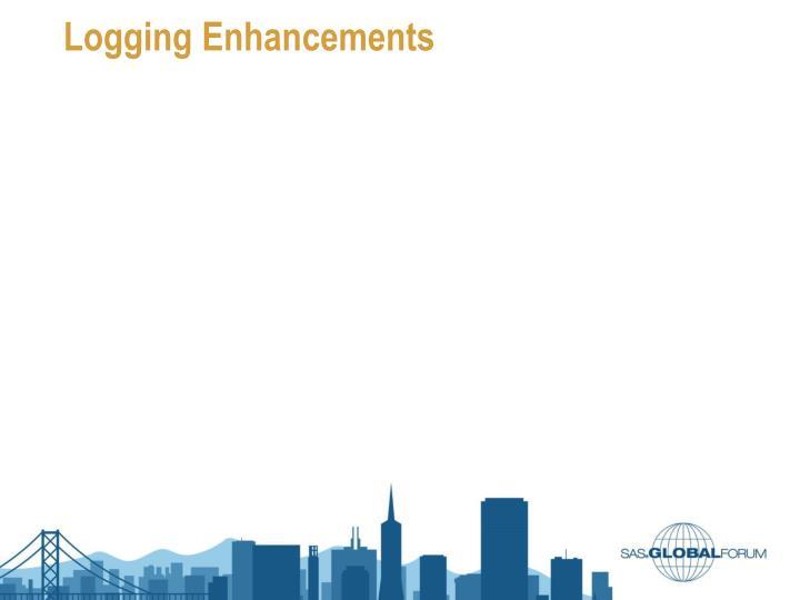 Logging Enhancements