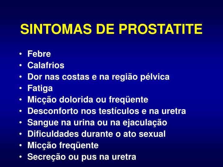 SINTOMAS DE PROSTATITE