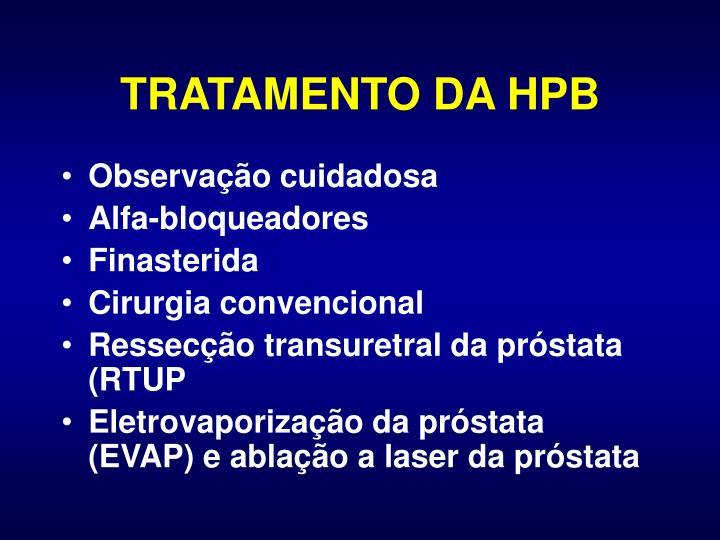 TRATAMENTO DA HPB