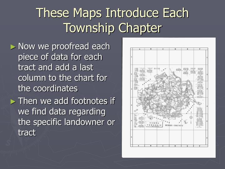These Maps Introduce Each Township Chapter
